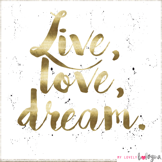 Love, live, dream quote