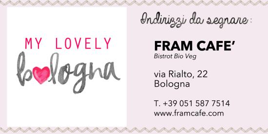 Indirizzo Fram Cafe Bologna
