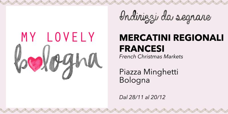 Indirizzo Mercatini regionali Francesi Bologna